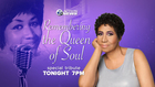 WATCH: Remembering the Queen of Soul