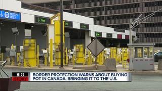 Canada legalizes pot, U.S. Border officials...