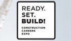 'Ready. Set. Build!' Workforce Expo at Cobo